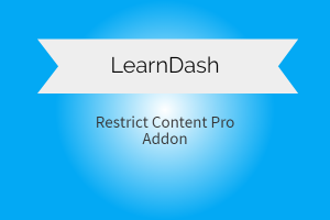 LearnDash LMS Restrict Content Pro Addon