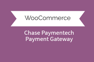 Chase Paymentech Payment Gateway For Woocommerce