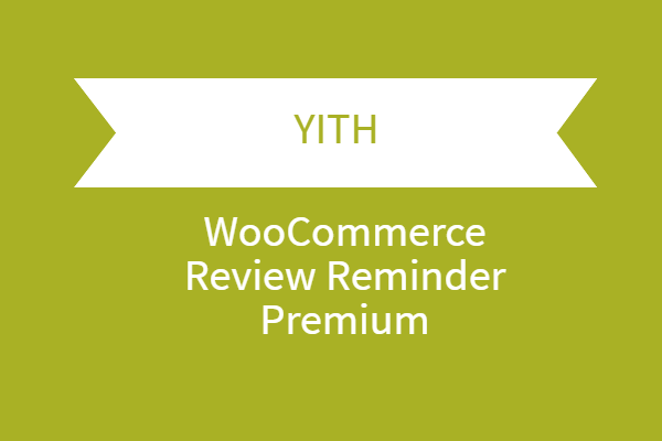 YITH WooCommerce Review Reminder Premium 1 YITH WooCommerce Review Reminder Premium 1.7.4 1