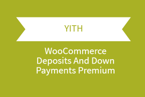 Yith Woocommerce Deposits And Down Payments Premium 1.png