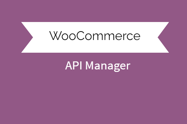 Api Manager For Woocommerce
