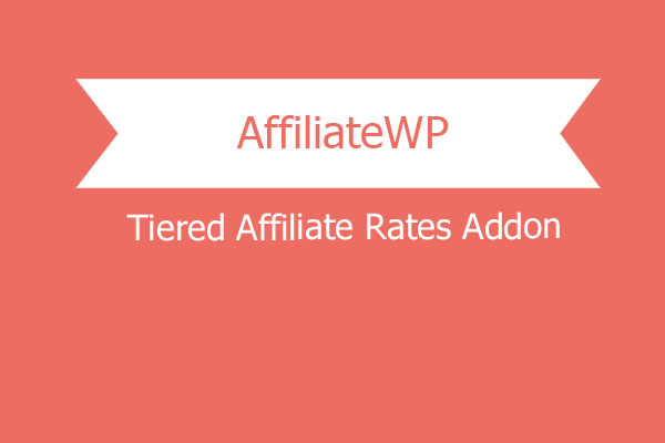 Affiliatewp Tiered Affiliate Rates Addon