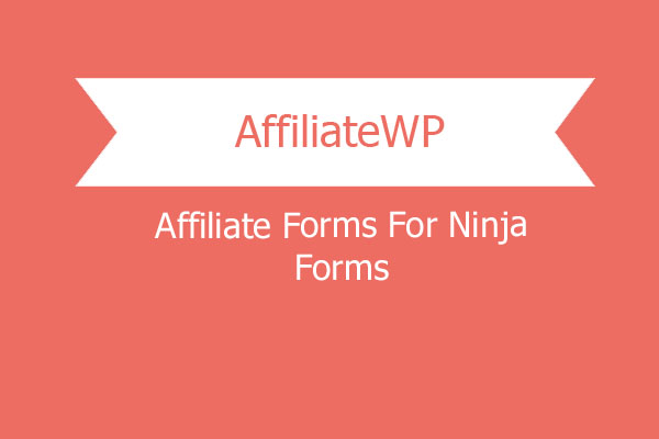 Affiliatewp Affiliate Forms For Ninja Forms