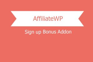 Affiliatewp Sign Up Bonus Addon