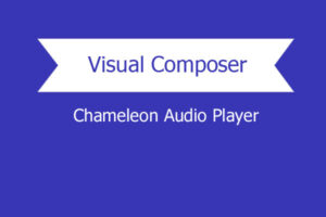 Visual Composer Addon – Chameleon Audio Player