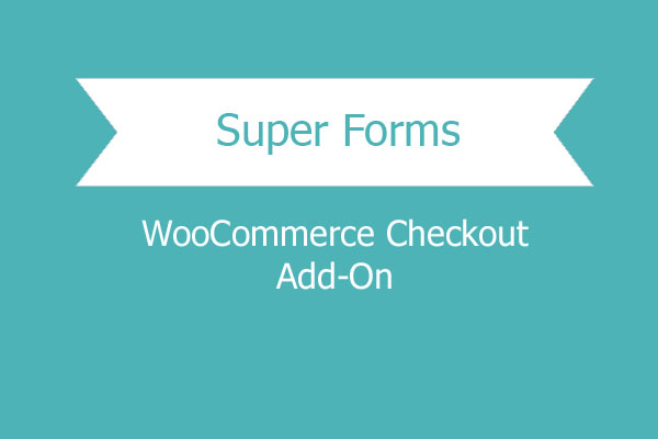 Super Forms – Woocommerce Checkout Add On