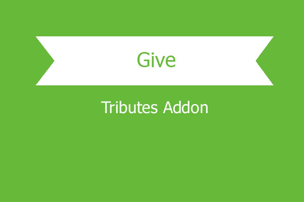 Give Tributes Addon