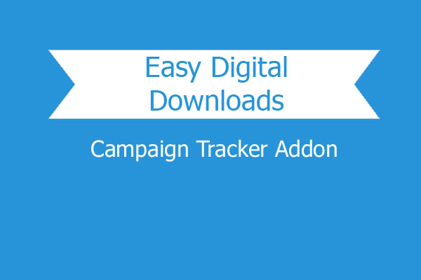 Easy Digital Downloads Campaign Tracker Addon