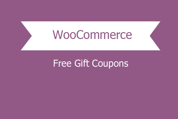 Free Gift Coupons For Woocommerce