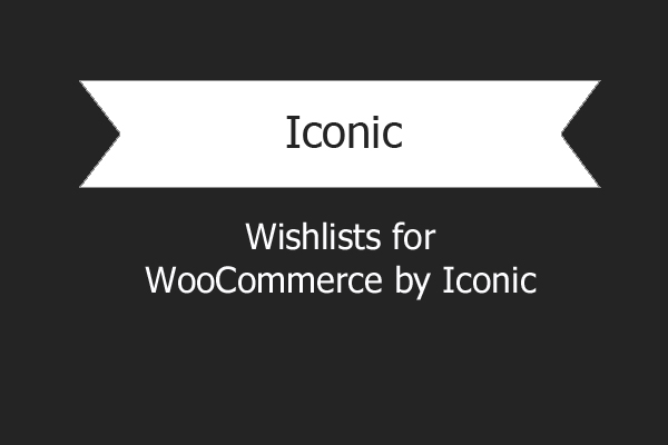 Wishlists For Woocommerce By Iconic 1.jpg