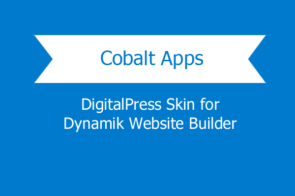 Cobaltapps Digitalpress Skin For Dynamik Website Builder 1.png